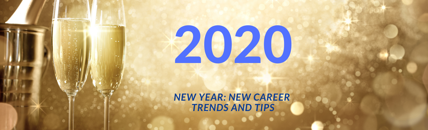 2020 Career Trends and Tips