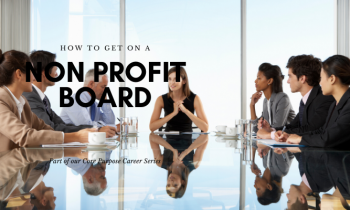 How to get on a Non Profit Board